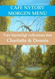 CAFE NYTORV MORGEN MENU Charlotte & Dennis