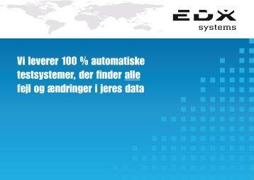 Vi leverer 100 % automatiske testsystemer, der ... - EDX Systems