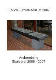 LEMVIG GYMNASIUM 2007 Årsberetning Skoleåret 2006 - 2007