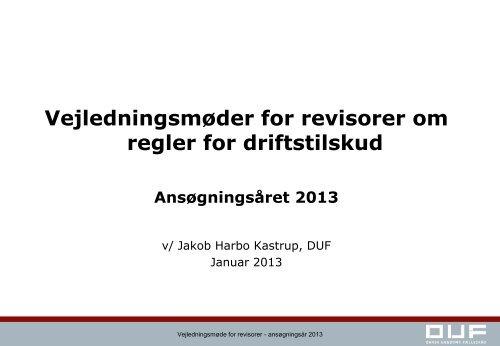 Vejledningsmøde 2013 for revisorer slides - Dansk Ungdoms ...