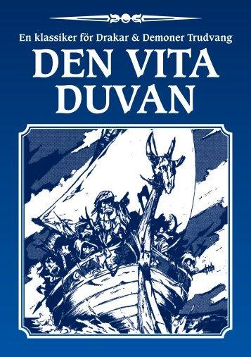 DEN VITA DUVAN - Riotminds