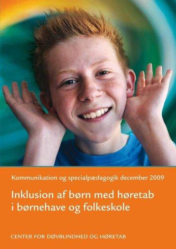 Inklusion af børn med høretab i børnehave og folkeskole - Center for ...