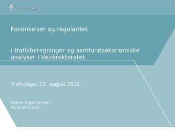 Henrik Nejst Jensen, Vejdirektoratet - Trafikdage.dk