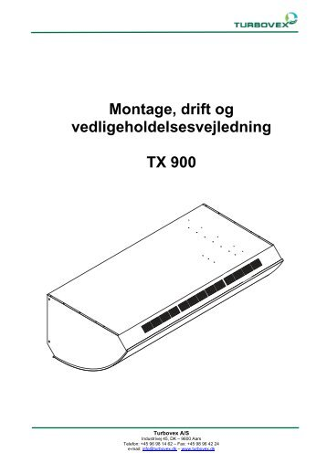 Montage, drift og vedligeholdelsesvejledning TX 900 - Turbovex er ...