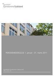Periodemeddelelse 1. kv. 17. maj 2011 - EgnsINVEST Ejendomme ...