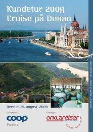 Kundetur 2009 Cruise på Donau - Orklareiser