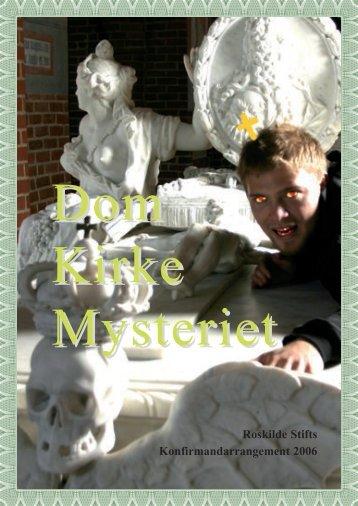 Dom Kirke Mysteriet - Roskilde Medieudvalg
