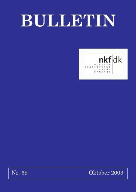 download pdf: 1,5 mb - Nordisk Konservatorforbund Danmark