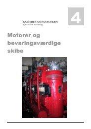 Motorer og bevaringsværdige skibe - skibsbevaringsfonden.dk