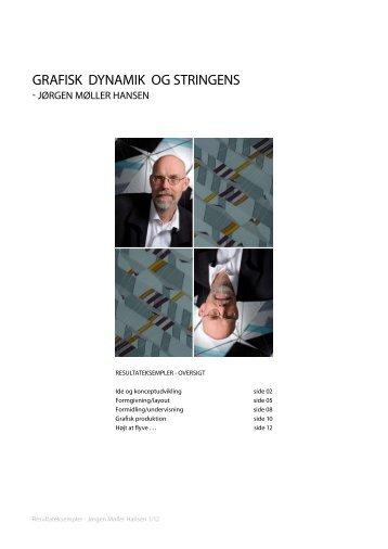 GRAFISK dynAMIK OG STRInGEnS - Jørgen Møller Hansen