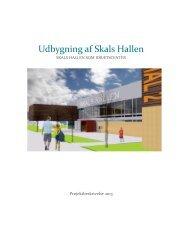 Udbygning af Skals Hallen - Skals 2013