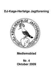 DJ-Køge-Herfølge Jagtforening Medlemsblad Nr. 4 Oktober 2009