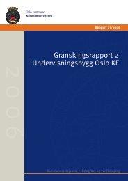 Granskingsrapport 2 Undervisningsbygg Oslo KF - KS