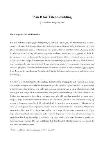 Læs artiklen 'Plan B for Talentudvikling' af Hans Henrik Knoop