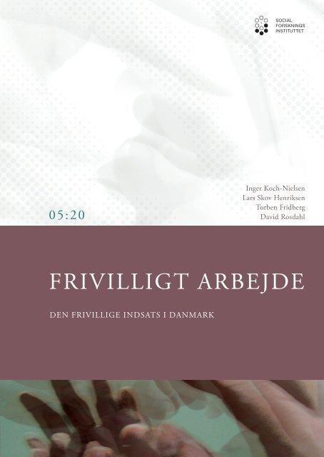 Frivilligt arbejde - Den frivillige indsats i Danmark