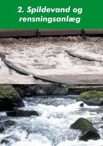 2. Spildevand og rensningsanlæg