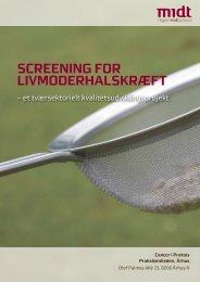 Projektrapport - Cervix Cancer - Sundhed.dk