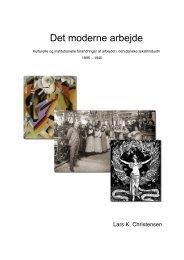Det moderne arbejde - christianehoej.dk