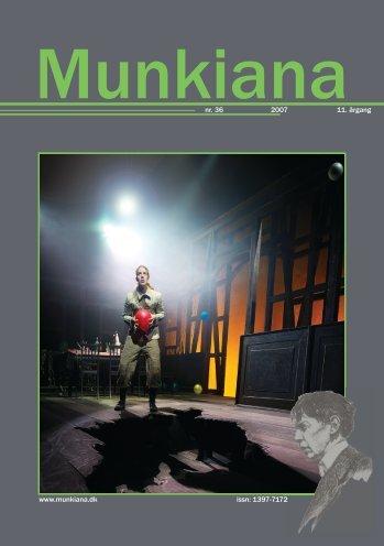 www.munkiana.dk issn: 1397-7172 nr. 36 2007 11. årgang