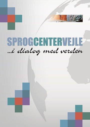 Læs tillægshæftet - Sprogcenter Vejle