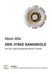 Den Jyske Sangskoles - Syddansk Musikkonservatorium og ...
