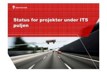 Status for projekter under ITS puljen - NVF-ITS