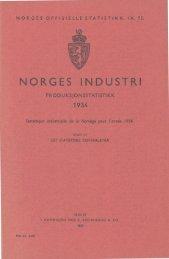 Norges industri. Produksjonsstatistikk 1934