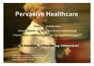 Pervasive Healthcare - GodtSygehusByggeri.dk