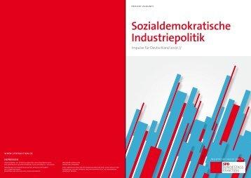 Sozialdemokratische Industriepolitik - SPD Bundestagsfraktion