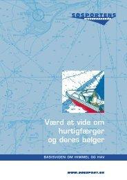 Værd at vide om hurtigfærger og deres bølger - Havkajak Stevns