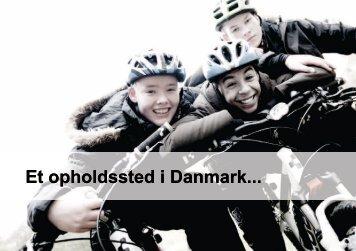 Et opholdssted i Danmark... - Aktiv Weekend