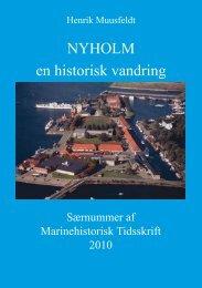 NYHOLM en historisk vandring - Marinehistorisk Selskab og ...