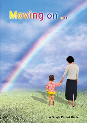 A Single Parent Guide - Ministry of Social and Family Development