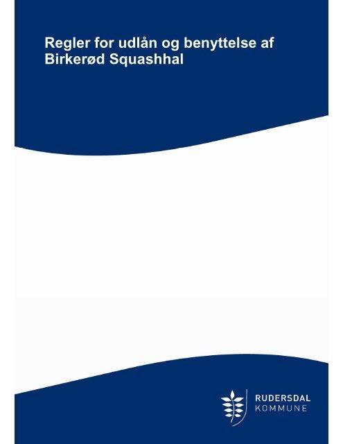 Regler for benyttelse af Birkerød Squashhal - Rudersdal Kommune