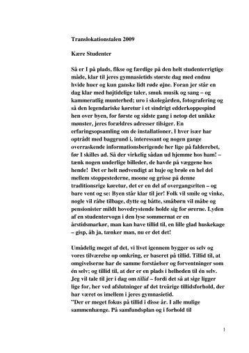Translokationstalen 2009 Kære Studenter Så er I på plads, fikse og ...