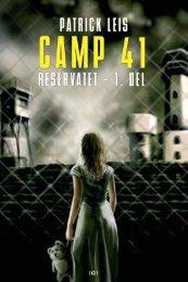 Hent gratis bogbid fra Camp 41 – Reservatet – 1 - Forlaget Facet