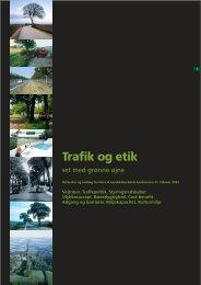 Trafik og etik - set med grønne øjne - Grønt Miljø