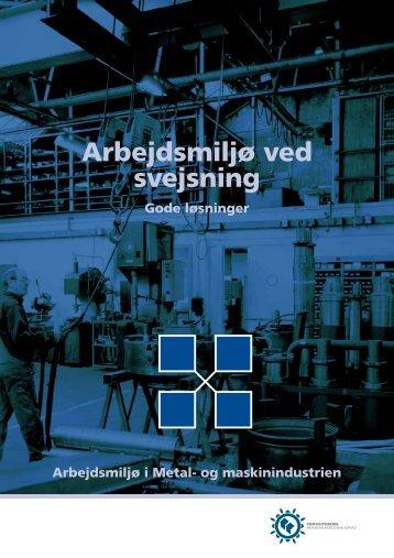 Hent Arbejdsmiljø ved svejsning - Industriens Branchearbejdsmiljøråd