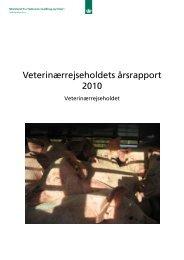 Veterinærrejseholdets årsrapport 2010 - Fødevarestyrelsen