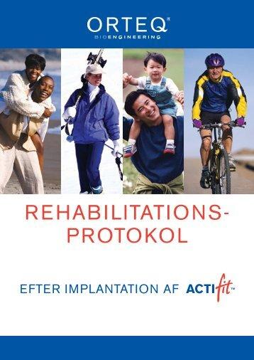 REHABILITATIONS- PROTOKOL - Orteq