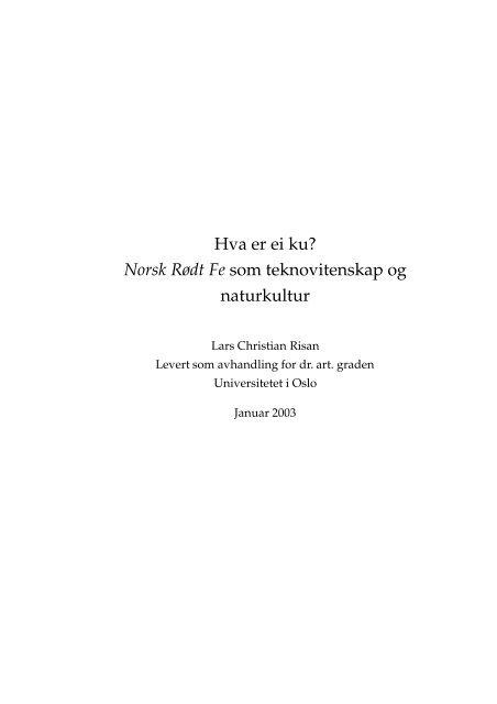 6b6d410b Hva er ei ku? Norsk Rødt Fe som teknovitenskap og ... - Lars Risan