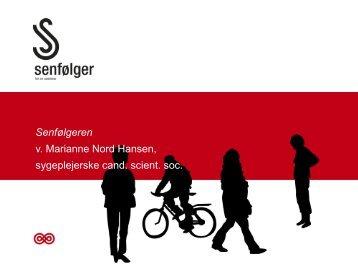 Marianne Nord Hansen, Kræftoverlevere med Senfølger - Kræftens ...