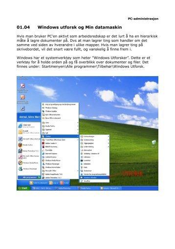 Windows utforsk og Min datamaskin - Aust-Agder fylkeskommune