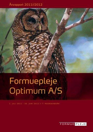 Formuepleje Optimum A/S Årsrapport 2011/2012
