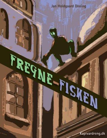 FREGNE -FISkEN - kapivardreng.dk