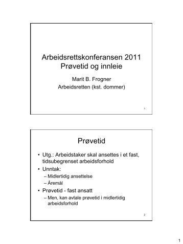 Arbeidsrettskonferansen 2011 Prøvetid og innleie Prøvetid - HR Norge