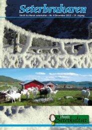 Skrift frå Norsk seterkultur – Nr. 4 Desember 2012 – 15. årgang