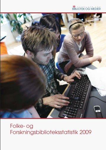Hent Folke- og forskningsbiblioteksstatistik 2009 - Kulturstyrelsen
