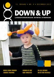 Down & Up nr. 4-2012 - Landsforeningen Downs Syndrom