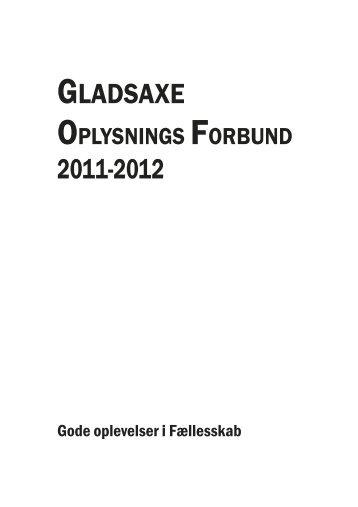 GLADSAXE 2011-2012 - Gladsaxe Oplysnings Forbund